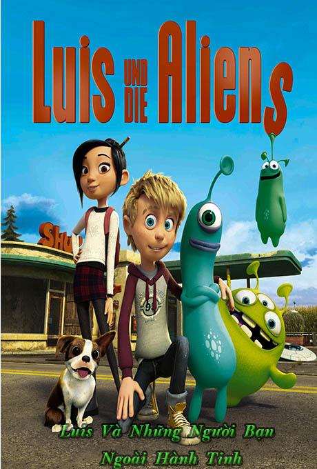 Luis Và Những Người Bạn Ngoài Hành Tinh